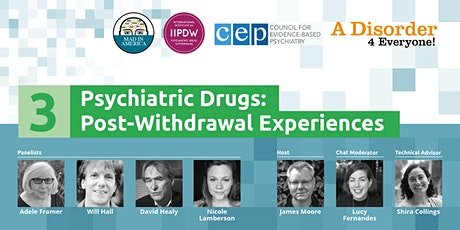 Psychiatric Drugs: Post-Withdrawal Experiences tickets