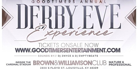"""Goodtimers """"Derby Eve Experience"""" tickets"""