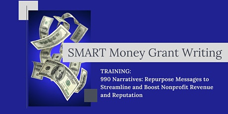 990 Narratives: Repurpose Messages to Boost Nonprofit Revenue, Reputation Tickets