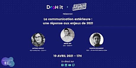 [WEBINAR] La communication extérieure :  une réponse aux enjeux de 2021 billets