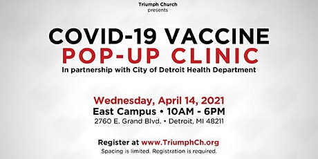 TRIUMPH'S COVID-19  VACCINATION POP-UP (APRIL 14, 2021) tickets
