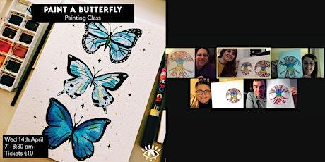 Paint A Butterfly | Art Class | Tickets €10 Incl. Free Template tickets