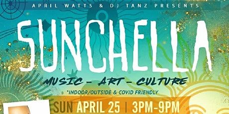 SUNCHELLA - Happy Birthday APRIL WATTS tickets