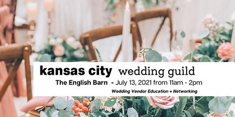 KC Wedding Guild - July Luncheon tickets