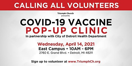CALLING ALL VOLUNTEERS for TRIUMPH'S COVID-19  VACCINATION POP-UP (APR 14) tickets