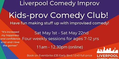 Kids-prov Comedy Club!  With Liverpool Comedy Improv tickets