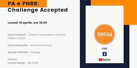 """""""Pubblica Amministrazione e PNRR: Challenge Accepted"""" biglietti"""