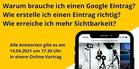 """Schritt für Schritt in die Digitalisierung """"Google My Business"""" Tickets"""