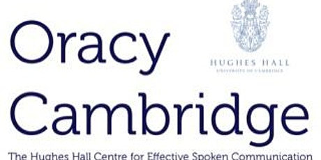 Oracy Cambridge's Conference 2021: 'Changing Minds' tickets