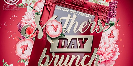 Culture Girlz Mother's Day Brunch tickets