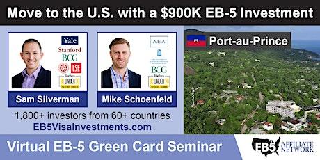 U.S. Green Card Virtual Seminar – Port-au-Prince, Haiti tickets
