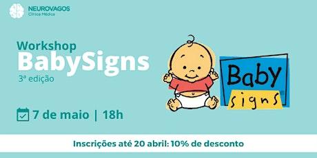 Workshop Baby Signs: 3ª edição bilhetes