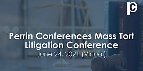 Mass Tort Litigation Conference (Virtual) tickets