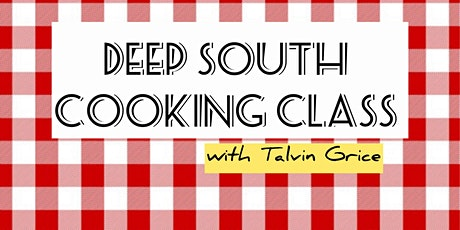 Deep South Cooking Class tickets