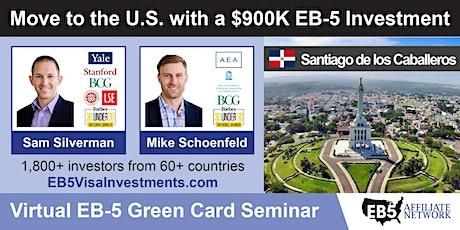 U.S. Green Card Virtual Seminar – Santiago de los Caballeros, DR tickets