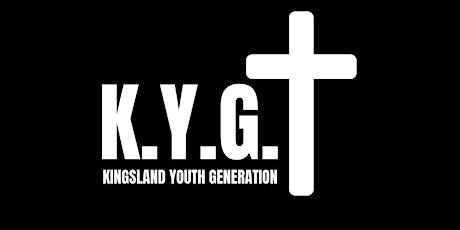 KYG - Kingsland Youth Generation tickets