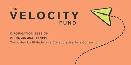 Velocity Fund Info Session with Philadelphia Collaborative Arts Consortium tickets