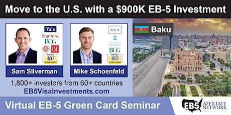 U.S. Green Card Virtual Seminar – Baku, Azerbaijan tickets