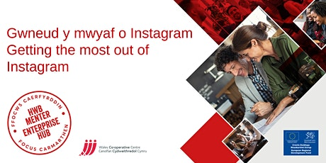 Gwneud y mwyaf o Instagram | Getting the most out of Instagram tickets