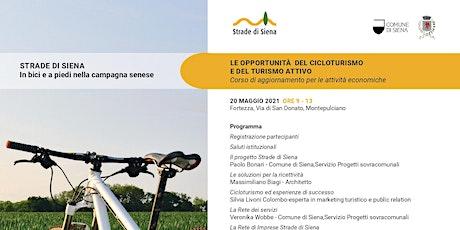 Strade di Siena - Le opportunità del cicloturismo e del turismo attivo biglietti