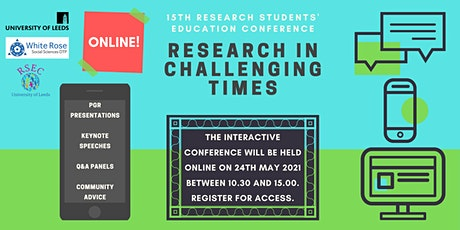 Research in Challenging Times: Research Students' Education Conference 2021 Tickets