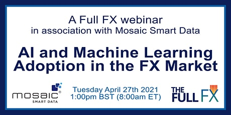 Artificial Intelligence (AI) and machine learning adoption in the FX market tickets