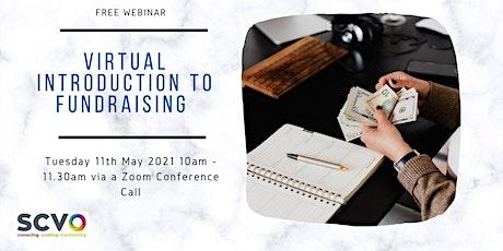 SCVO: Virtual Introduction to Fundraising Webinar tickets