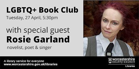 LGBTQ+ Book Club - Special Edition with Rosie Garland tickets