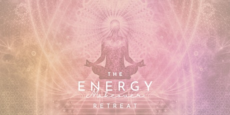 The ENERGY MAKEOVER Retreat Tickets