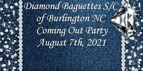 Diamond Baguettes Coming Out Party tickets