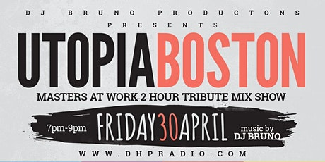 Utopia Boston pays tribute to MAW Records ft. DJ Bruno Tickets