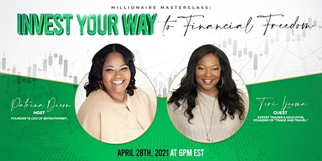Invest Your Way to Financial Freedom tickets