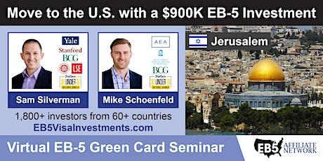 U.S. Green Card Virtual Seminar – Jerusalem, Israel tickets