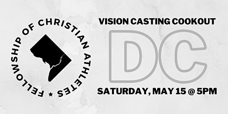 FCA DC Vision Casting Cookout tickets