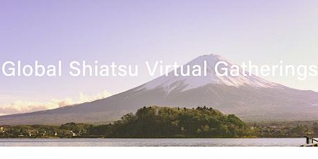Global Shiatsu Virtual Gatherings tickets