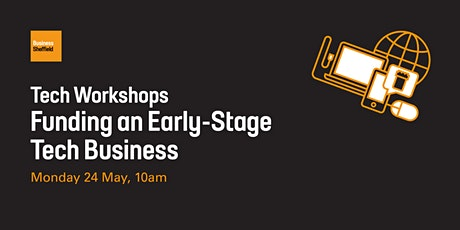 Funding an Early Stage Tech Business tickets