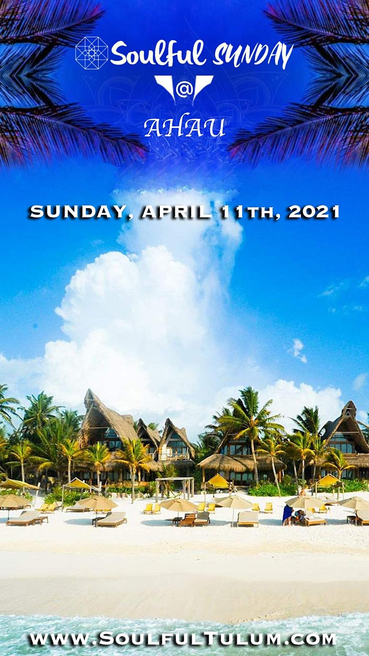 Soulful Sunday @ Ahau | April 11th, 2021 image