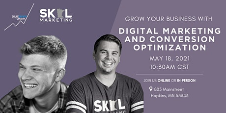 Grow your Business with Digital Marketing & Conversion Optimization tickets