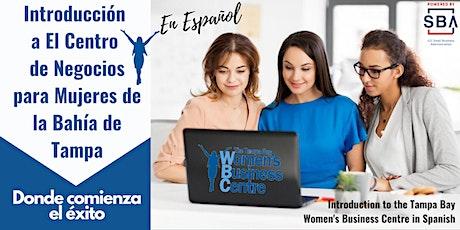 Introducción a El Centro de Negocios para Mujeres de la Bahia de Tampa tickets
