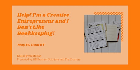 Help! I'm a Creative Entrepreneur and I Don't Like Bookkeeping! tickets