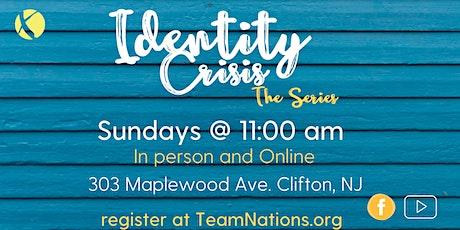 Sunday Service- Identity Crisis Series tickets