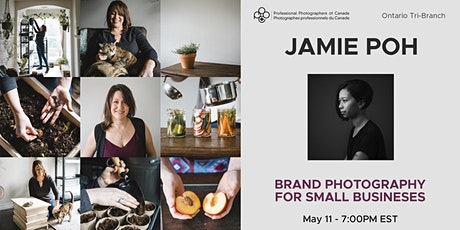 Brand Photography for Small Biz with Jamie Poh (4305-Ontario Tri Branch) tickets