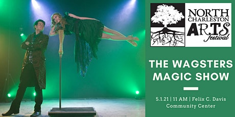 2021 North Charleston Arts Fest Magic Show w/ The Wagsters tickets