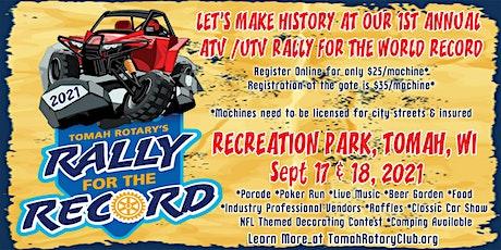 Rotary's Rally For the Record - 1st ANNUAL ATV / UTV RALLY tickets
