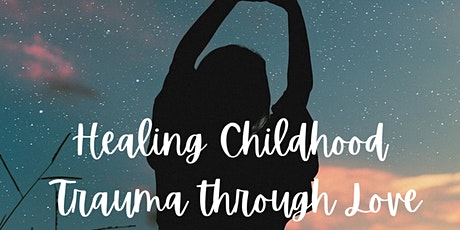 Healing Childhood Trauma tickets