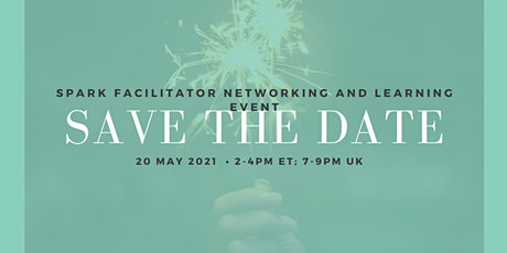 SPARK Facilitator's Networking Event tickets