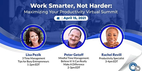 Work Smarter, Not Harder: Maximizing Your Productivity Virtual Summit tickets