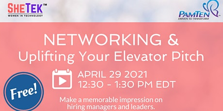 Networking & Uplifting Your Elevator Pitch entradas