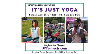 7th Annual It's Just Yoga Health & Fitness Festival, Sunday, April 25 tickets
