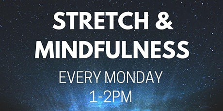 Stretch and Mindfulness  (Beckton and Royal Docks Community Neighbourhood) tickets